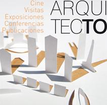 Semana de la Arquitectura de Toledo. Um projeto de Design e Publicidade de David Lillo - 25-06-2009