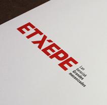 Etxepe. Un proyecto de Br, ing e Identidad y Diseño gráfico de La caja de tipos  - Miércoles, 13 de agosto de 2008 00:00:00 +0200