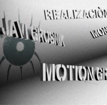 Javi Grosnik // Reel '10. A Motion Graphics, Film, Video, and TV project by Javi García  - Jan 25 2010 10:52 AM
