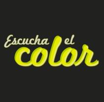 Escucha El Color. A Design, Motion Graphics, Illustration, Film, Video, TV, 3D, Photograph, and Advertising project by Juan Angel Medina Sanchez - Mar 15 2012 09:16 PM