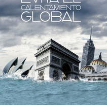 Cartel Calentamiento Global. A Design, Illustration, and Advertising project by C. Germán González         - 04.12.2010