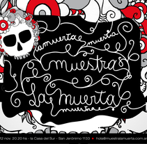 Muestra La Muerta. A Design, Illustration&Installations project by Maria del Sol Lavilla - 10-12-2010