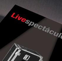 Live espectáculos. Un proyecto de  de Àngel Marginet         - 05.02.2011