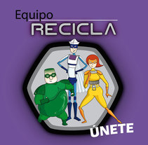 Equipo Recicla. Un proyecto de Diseño e Ilustración de Marta Sisón Barrero - 12-02-2009