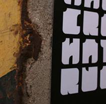 CREHATERULES. Um projeto de Design e Fotografia de MPYD ONE         - 02.04.2011