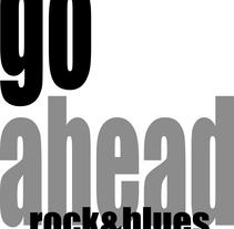 Imagen de grupo musical Go Ahead. Un proyecto de Música y Audio de Isaura Marti Sanahuja         - 17.01.2012