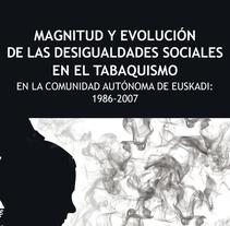 Tesis UAB - Tabaquismo - Amaia Bacigalupe de la Hera. Um projeto de Design de marta jaunarena         - 03.07.2012