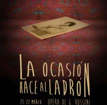 La ocasión hace al ladrón (ópera). Un proyecto de Diseño de Killian López         - 16.04.2013