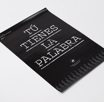Tú tienes la palabra. A Photograph, Advertising, Design, and UI / UX project by Xavier Martínez Balet  - 05.15.2013