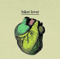 Biker Lover. Un proyecto de Diseño y Publicidad de Débora García         - 11.10.2013