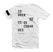 CORRER NO ES DE COBARDES. A Br, ing, Identit, Art Direction, Product Design, Graphic Design, and Fashion project by LOCAL  ESTUDIO  - Apr 22 2014 12:00 AM