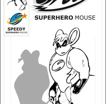 Speedy superhero mouse. A Comic project by jose manzanares         - 14.03.2016