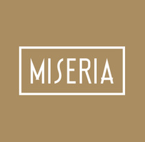 Miseria. A Art Direction, Br, ing, Identit, Editorial Design, Lighting Design, T, and pograph project by Iñaki de la Peña - 06-08-2014