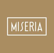 Miseria. Un proyecto de Br, ing e Identidad, Dirección de arte, Diseño de iluminación, Diseño editorial y Tipografía de Iñaki de la Peña - Jueves, 07 de agosto de 2014 00:00:00 +0200