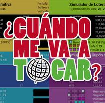 Simulador de loterías - CuandoMeVaATocar.com. Un proyecto de Arquitectura de la información, Desarrollo de software y Desarrollo Web de handepora - Martes, 23 de septiembre de 2014 00:00:00 +0200