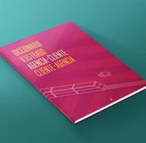 Diccionario ilustrado Agencia-Cliente . Un proyecto de Ilustración, Dirección de arte y Diseño editorial de Juanma Martínez  - 12-10-2014