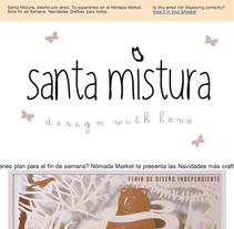 e-MARKETING para Santa Mistura. Un proyecto de Br, ing e Identidad, Diseño gráfico, Diseño Web, Marketing y Publicidad de irene cruz cano - Sábado, 26 de mayo de 2012 00:00:00 +0200