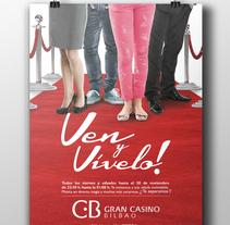 Campaña re-inauguración Gran Casino Bilbao.. Un proyecto de Diseño gráfico de Laura Ibarra Pérez         - 05.10.2014