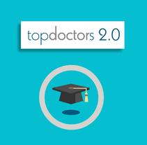 Top Doctors 2.0. Un proyecto de Animación y Vídeo de Jorge Vega Herrero - Jueves, 15 de enero de 2015 00:00:00 +0100