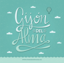 Gijón del Alma - Los secretos dorados del Lettering. A Design, Graphic Design, and Calligraph project by Mara Rodríguez Rodríguez - 24-02-2015