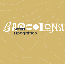 Safari Tipográfico BCN. A Graphic Design, T, and pograph project by Andrea Arqués - 07-05-2015