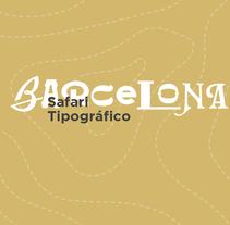 Safari Tipográfico BCN. A Graphic Design, T, and pograph project by Andrea Arqués - 05.08.2015