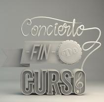 CONCIERTO FIN DE CURSO 2014 COSCYL. Um projeto de Publicidade, 3D e Tipografia de Carlos Vidriales Sánchez         - 26.05.2015