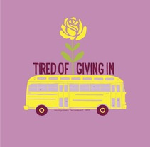 Tired of giving in.. A Installations, and Graphic Design project by The power of citizenship  - 05-07-2015