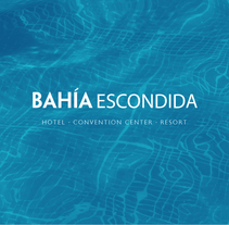 Bahía Escondida. A Art Direction, Br, ing, Identit, and Graphic Design project by Roberto Magdiel         - 03.10.2014