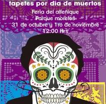 2° Exposición de tapetes colectivos por día de Muertos. Um projeto de Design, Ilustração, Publicidade, Direção de arte, Eventos e Design gráfico de Nuria Min         - 24.10.2015