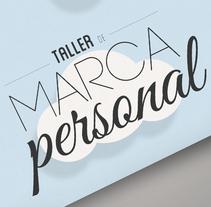 Cartel para Taller de Marca Personal de Nowe Creative. Un proyecto de Diseño gráfico de Isa Romano         - 16.05.2015