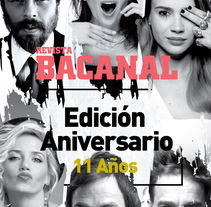 Aniversario 11 años | Revista Bacanal. A Design, Art Direction, Editorial Design, and Graphic Design project by Carla Llinas - 25-01-2016