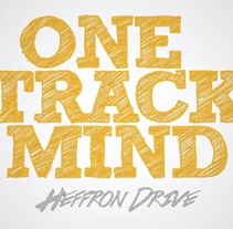 "LYRIC VIDEO: ""One Track Mind"" de Heffron Drive. Un proyecto de Vídeo de Africa Pérez Mena         - 16.02.2016"