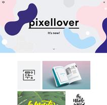 Personal portfolio: www.pixellover.com. Un proyecto de Dirección de arte, Br, ing e Identidad y Diseño Web de Sara Moreno - 19-02-2016