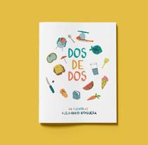 Dos de Dos. Um projeto de Ilustração, Direção de arte, Design editorial e História em quadrinhos de Alejandro Noguera Maciá - 07-03-2016