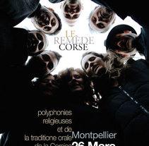 Cartel grupo vocal Le Remède de Fortune, conciertos de polifonía corsa. Un proyecto de Diseño gráfico de Manu Díez         - 25.03.2009