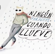 Ningún paraguas cuando llueves . Um projeto de Ilustração de Andrei Arrunátegui         - 05.04.2016