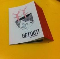 Ilustración de la edición de Get Out! de Assis Benevenuto. Un proyecto de Ilustración de Fofinski Dorado         - 02.02.2013