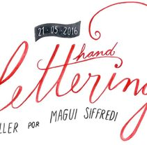 Taller hand Lettering por Magui Siffredi. A Illustration, and Calligraph project by W g  - 09-05-2016