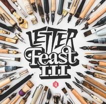 Letter Feast #3. Un proyecto de Diseño gráfico, Tipografía y Caligrafía de Joan Quirós - 29-05-2016