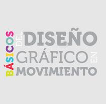 Básicos del diseño gráfico en movimiento. Um projeto de Motion Graphics e Vídeo de Silvina Alfonsín Nande         - 10.09.2014