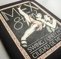MEX Step / Mi Proyecto del curso: Diseño e ilustración de un Fanzine. Un proyecto de Diseño editorial e Ilustración de Raquel Labrador - Martes, 23 de agosto de 2016 00:00:00 +0200