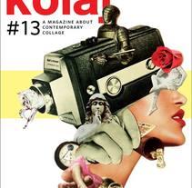 Koala Magazine. Collage para cubiertas y editorial de la revista nº 13. Un proyecto de Dirección de arte, Diseño editorial, Diseño gráfico y Collage de Rebeka Elizegi  - 21-09-2016