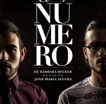 "Cartel promocional ""El Número"". Um projeto de Publicidade e Design gráfico de Max Gener Espasa - 25-09-2016"