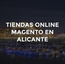 Tiendas online Magento en Alicante. A Web Design project by Dennis Montes         - 28.09.2016