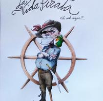 La vida pirata.... A Illustration, Character Design, and Fine Art project by Inma MC         - 30.10.2016