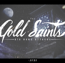 Gold Saints - Big Bang Attacks. A Design, Illustration, Graphic Design, Writing, and Calligraph project by Alberto Vega Galicia         - 08.11.2016