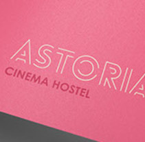 ASTORIA Cinema Hostel. A Br, ing, Identit, and Graphic Design project by Esteban Zamora Voorn         - 20.11.2016