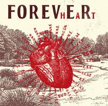 """Mi Proyecto """"FOREVhEaRt"""". Um projeto de Ilustração, Artes plásticas, Design gráfico e Colagem de Juan Diego - 25-11-2016"""