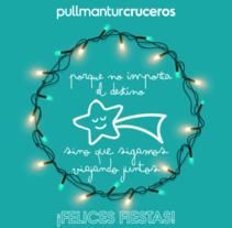 Felicitación Navidad Pullmantur. Un proyecto de Diseño de Bei Carballo - Viernes, 16 de diciembre de 2016 00:00:00 +0100